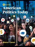 American Politics Today (Essentials Fifth Edition)
