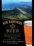 New Hampshire Beer: Brewing from Sea to Summit