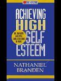 Achieving High Self Esteem