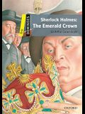 Dominoes: Level 1: 400-Word Vocabulary Sherlock Holmes: The Emerald Crown