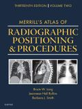 Merrill's Atlas of Radiographic Positioning and Procedures: Volume 2