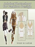 Adobe Photoshop for Fashion Design [With DVD]