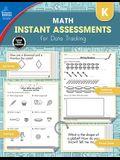 Instant Assessments for Data Tracking, Grade K: Math