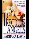 Precious Angels: A True Story of Two Slain Children and a Mother convicted of Murder (Onyx True Crime)