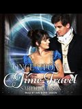 Once Upon a Time Travel Lib/E