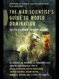 Mad Scientist's Guide to World Domi