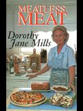 Meatless Meat: A Book of Recipes for Meat Substitutes