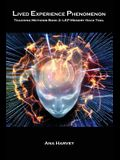 Lived Experience Phenomenon Memory Hacks: LEP Teaching Methods Book 2