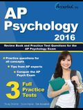 AP Psychology 2016 Study Guide: AP Psychology Review Book and Practice Test Questions for the AP Psychology Exam