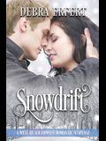 Snowdrift: A West by Southwest Romantic Suspense