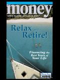 Money: Relax and Retire!: Financing the Best Years of Your Life
