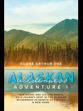 Alaskan Wilderness Adventure: Book 1