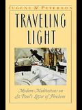 Traveling Light: Modern Meditations on St. Paul's Letter of Freedom