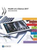 Health at a Glance 2017 OECD Indicators