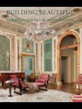 Building Beautiful: Classical Houses by John Simpson