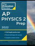 Princeton Review AP Physics 2 Prep, 2022: Practice Tests + Complete Content Review + Strategies & Techniques