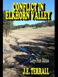 Conflict in Elkhorn Valley: Large Print Edition