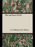 War and Peace-Vol III