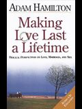 Making Love Last a Lifetime: Biblical Perspectives on Love, Marriage, and Sex [With Audio CD]
