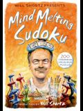 Will Shortz Presents Mind-Melting Sudoku: 200 Cranium-Crushing Puzzles