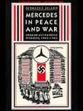 Mercedes in Peace and War: German Automobile Workers, 1903-1945