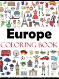 Europe Coloring Book: Color Your Way Through the Cities and Countries of Europe Including France, Italy, England, Germany, Spain, Greece, Ho
