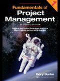 Fundamentals of Project Management, 2ed: Planning and Control Techniques Using the Latest Pmbok 6ed and APM BOK 6ed