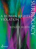 Surrogacy: A Human Rights Violation