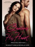 Stealing His Heart: An Accidental Pregnancy Romance