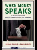 When Money Speaks: The McCutcheon Decision, Campaign Finance Laws, and the First Amendment