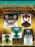 Glass Candlesticks of the Depression Era, Volume 2: Identification and Value Guide