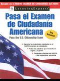 Pasa el Examen de Ciudadania Americana  2008 (Pasa El Examen de Ciudadania Americana (Pass the U.S. Citizenship Ex) (Spanish Edition)