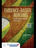 Evidence-Based Nursing: The Research Practice Connection [With Access Code]