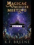Magical Midlife Meeting