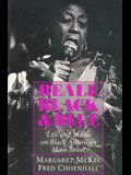 Beale Black & Blue: Life and Music on Black America's Main Street