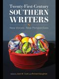 Twenty-First-Century Southern Writers: New Voices, New Perspectives