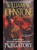 Purgatory (Matt Jensen, The Last Mountain Man #3)