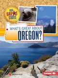 What's Great about Oregon?
