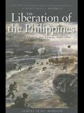 The Liberation of the Philippines: Luzon, Mindanao, the Visayas, 1944-1945: History of United States Naval Operations in World War II, Volume 13