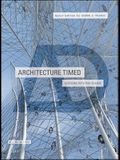 Architecture Timed: Designing with Time in Mind