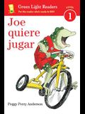 Joe Quiere Jugar = Joe on the Go
