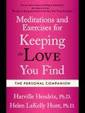 The Personal Companion: Meditations and Exercises for Keeping the Love You Find