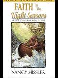 Faith in the Night Seasons, Workbook