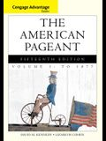 The American Pageant, Volume 1: A History of the American People: To 1877