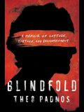 Blindfold: A Memoir of Capture, Torture, and Enlightenment