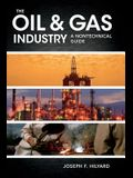 The Oil & Gas Industry: A Nontechnical Guide