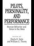 Pilots, Personality, and Performance: Human Behavior and Stress in the Skies