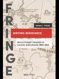 Writing Resistance: Revolutionary Memoirs of Shlissel´burg Prison, 1884-1906