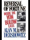 Reversal of Fortune : Inside the Von Bulow Case