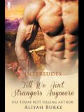 Interludes: Till We Ain't Strangers Anymore